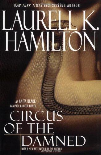 Circus Of The Damned (Anita Blake, Vampire Hunter): Hamilton, Laurell K.