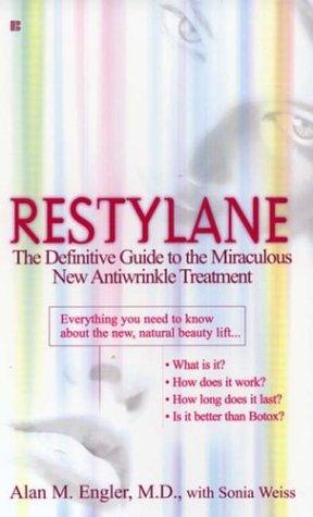 Restylane: Engler M.D., Alan