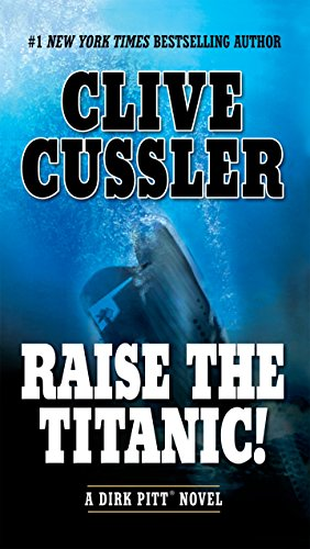 9780425194522: Raise the Titanic! (Dirk Pitt Adventures)