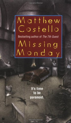 Missing Monday (9780425194553) by Matthew J. Costello