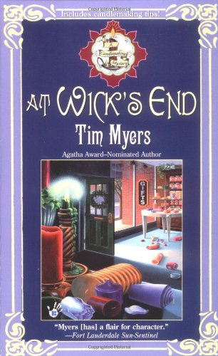 9780425194607: At Wick's End (Candlemaking Mysteries, No. 1)