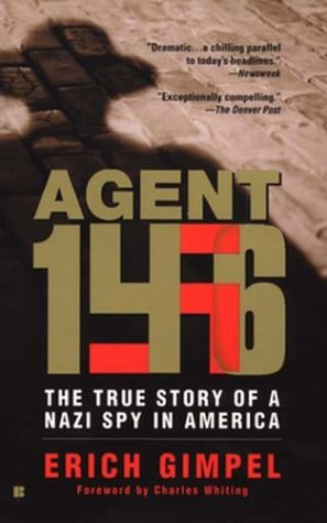 9780425194737: Agent 146: The True Story of a Nazi Spy in America