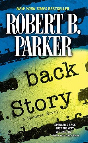 Back Story (Spenser): Parker, Robert B.