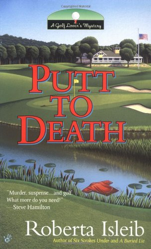 9780425195307: Putt to Death (Golf Lover's Mysteries)