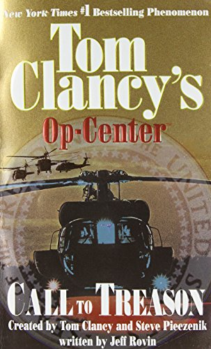 9780425195468: Call to Treason (Tom Clancy's Op-Center, Book 11)