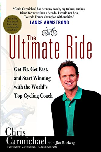 9780425196014: The Ultimate Ride: Get Fit, Get Fast, and Start Winning with the World's Top Cycling Coach