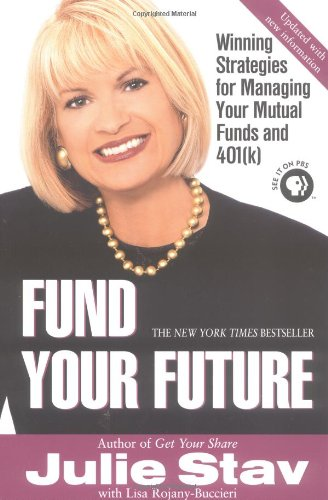 9780425196052: Fund Your Future: Winning Strategies for Managing Your Mutual Funds and 401(K)