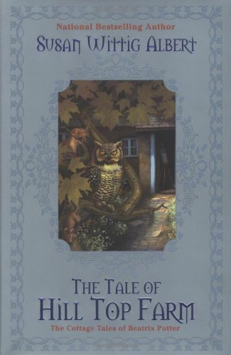 9780425196342: The Tale of Hill Top Farm: The Cottage Tales of Beatrix Potter
