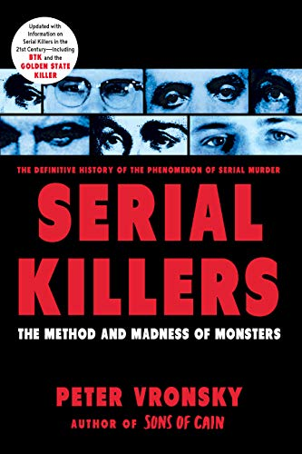 9780425196403: Serial Killers: The Method and Madness of Monsters