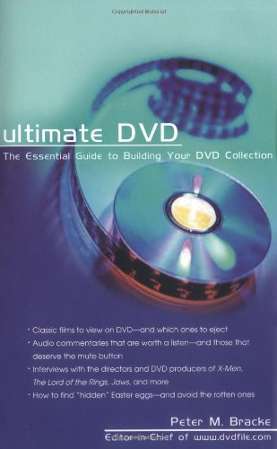 Ultimate DVD: The Essential Guide to Building: Bracke, Peter M.