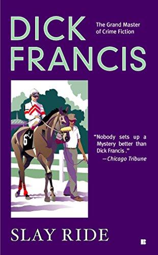 9780425196731: Slay Ride (A Dick Francis Novel)