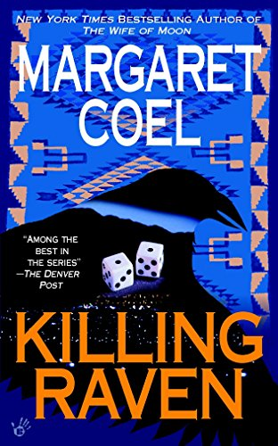 Killing Raven (A Wind River Reservation Myste) (9780425197509) by Margaret Coel