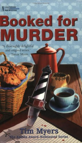Booked for Murder (Lighthouse Inn Mysteries, No.: Myers, Tim