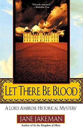 9780425198124: Let There Be Blood: A Lord Ambrose Historical Mystery (Malfine, Bk 1)