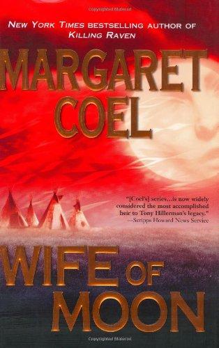 Wife of Moon: Coel, Margaret