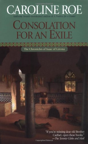 9780425198377: Consolation for an Exile (Chronicles of Isaac of Girona)