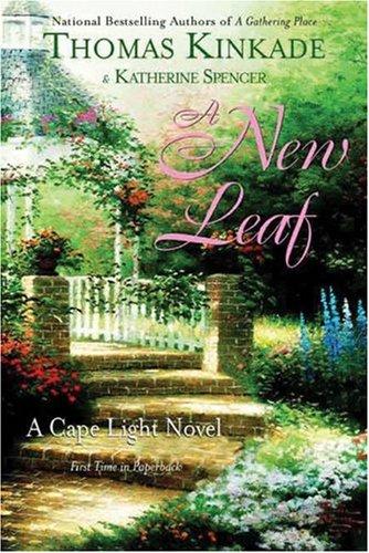 9780425198438: A New Leaf: A Cape Light Novel (Kinkade, Thomas)