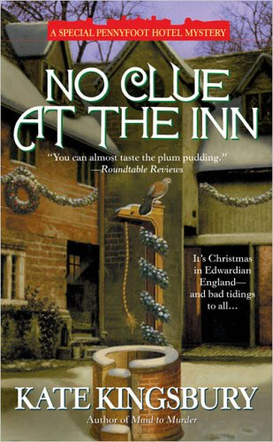 No Clue at the Inn (Pennyfoot Hotel Mysteries) (0425198499) by Kate Kingsbury