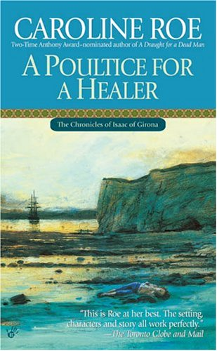 9780425198667: A Poultice for a Healer (Chronicles of Isaac of Girona)
