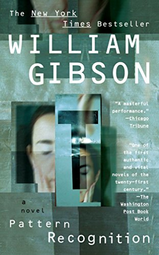 Pattern Recognition: Gibson, William