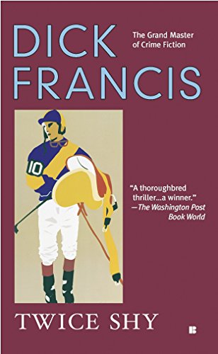 9780425198773: Twice Shy (A Dick Francis Novel)
