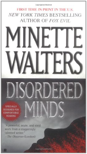 Disordered Minds: Minette Walters