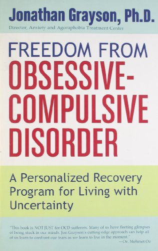 9780425199558: Freedom from Obsessive Compulsive Disorder: A Personalized Recovery Program for Living with Uncertainty