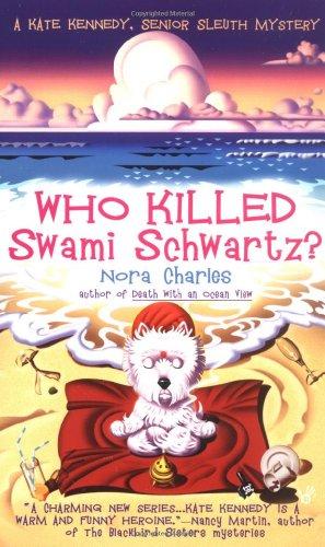 9780425200018: Who Killed Swami Schwartz? (Senior Sleuth Mystery Series)