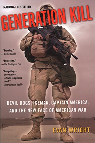 9780425200407: Generation Kill: Devil Dogs, Iceman, Captain America, and the New Face of American War