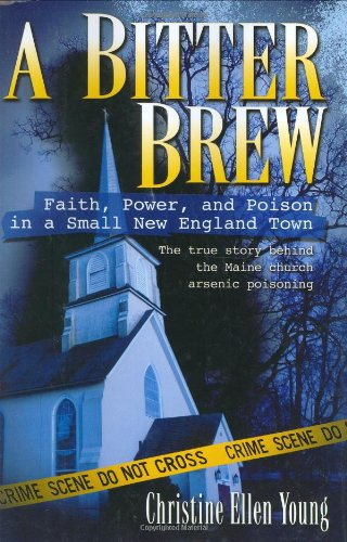 9780425200421: A Bitter Brew: Faith, Power, and Poison in a Small New England Town