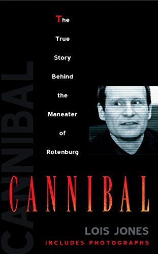 9780425200667: Cannibal: The True Story of the Maneater of Rotenburg