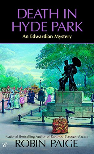 Death in Hyde Park (Robin Paige Victorian Mysteries, No. 10) (0425201139) by Robin Paige