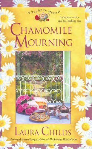 9780425202517: Chamomile Mourning (A Tea Shop Mystery)