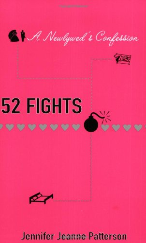 9780425202548: 52 Fights: A Newlywed's Confession