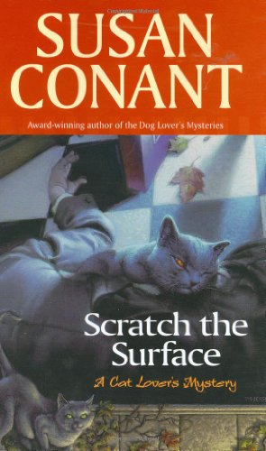 Scratch the Surface (Cat Lover's Mysteries) (0425202593) by Conant, Susan