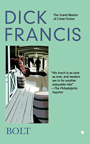 9780425202883: Bolt (A Dick Francis Novel)