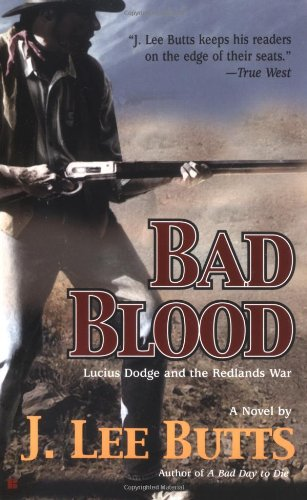 9780425203521: Bad Blood: Lucius Dodge and the Redlands War