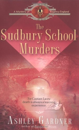 9780425203613: The Sudbury School Murders (Mystery of Regency England)