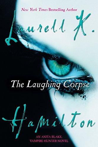 9780425204665: The Laughing Corpse: An Anita Blake, Vampire Hunter Novel