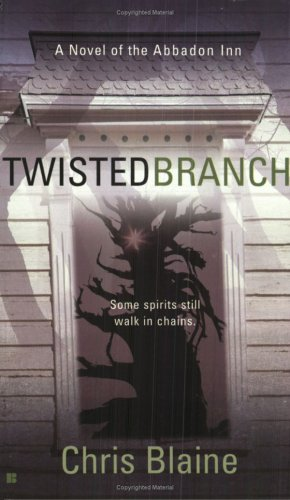 9780425205242: Twisted Branch (Novel of the Abbadon Inn)