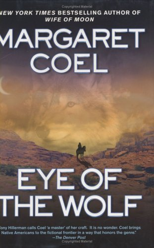 Eye of the Wolf (signed limited edition, one of 500 only): Coel, Margaret