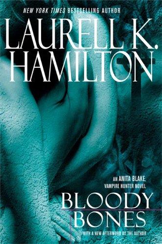 9780425205679: Bloody Bones (Anita Blake Vampire Hunter)