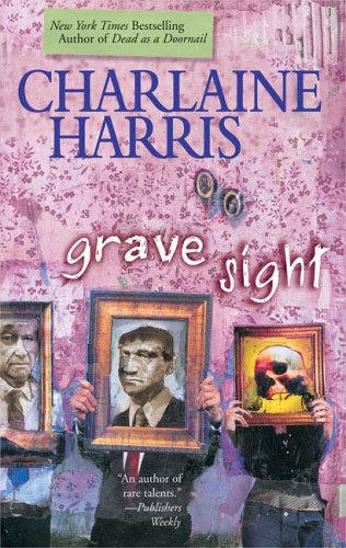 Grave Sight (Harper Connelly Mysteries, Book 1) [Hardcover] by Harris, Charlaine: Charlaine Harris