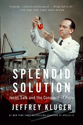9780425205709: Splendid Solution: Jonas Salk and the Conquest of Polio