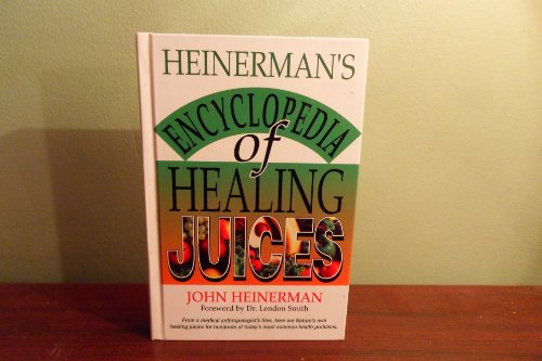 9780425205839: Heinerman's Encyclopedia of Healing Juices