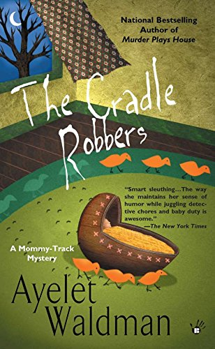 9780425206171: The Cradle Robbers (A Mommy-Track Mystery)