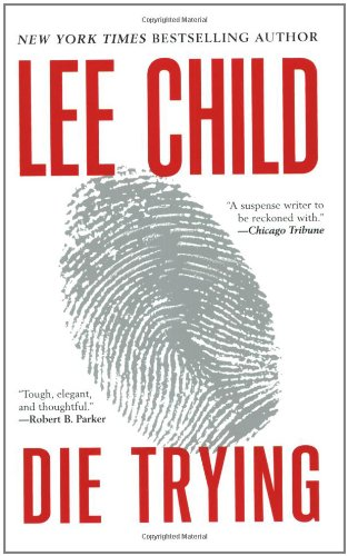 9780425206218: Die Trying (Jack Reacher)