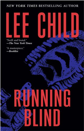 9780425206232: Running Blind (Jack Reacher, No. 4)