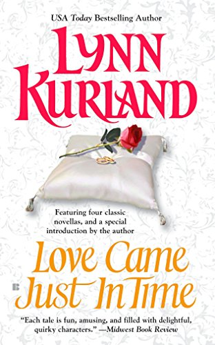 Love Came Just in Time: Kurland, Lynn