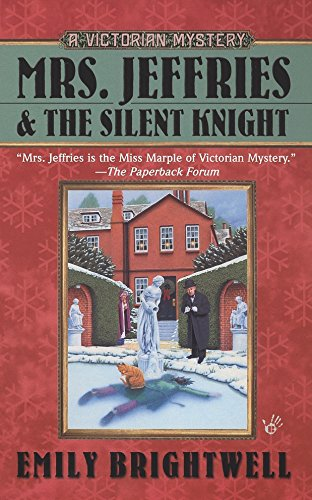 Mrs. Jeffries and the Silent Knight (A Victorian Mystery)